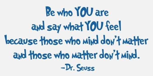 be-who-you-are-and-say-what-you-feel